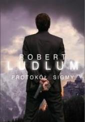 Okładka książki Protokół Sigmy Robert Ludlum
