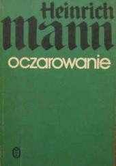 Okładka książki Oczarowanie Henryk Mann