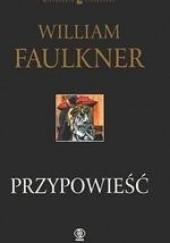 Okładka książki Przypowieść William Faulkner
