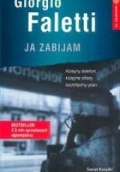 Okładka książki Ja zabijam Giorgio Faletti