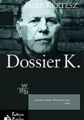 Okładka książki Dossier K. Imre Kertész