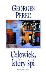 Okładka książki Człowiek, który śpi Georges Perec