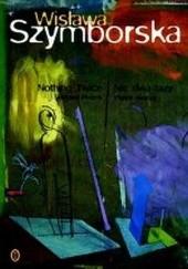 Okładka książki Nic dwa razy: Wybór wierszy - Nothing Twice: Selected Poems Wisława Szymborska