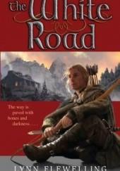 Okładka książki The White Road Lynn Flewelling