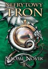 Okładka książki Nefrytowy tron Naomi Novik