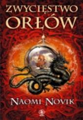 Okładka książki Zwycięstwo Orłów Naomi Novik