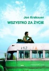 Okładka książki Wszystko za życie Jon Krakauer