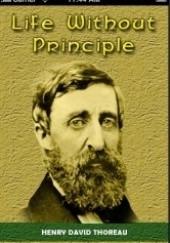 Okładka książki Życie bez zasad Henry David Thoreau