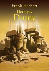 Okładka książki Heretycy Diuny Frank Herbert