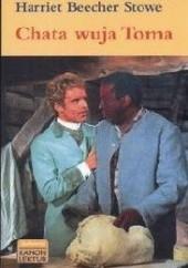 Okładka książki Chata wuja Toma Harriet Beecher Stowe