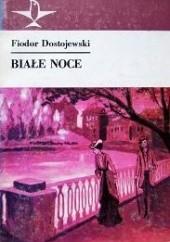 Okładka książki Białe noce Fiodor Dostojewski