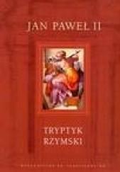 Okładka książki Tryptyk Rzymski Jan Paweł II
