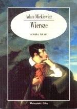 Wiersze Adam Mickiewicz 52281 Lubimyczytaćpl