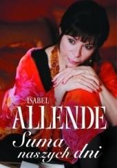 Okładka książki Suma naszych dni Isabel Allende