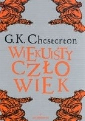Okładka książki Wiekuisty człowiek Gilbert Keith Chesterton