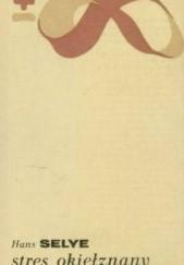 Okładka książki Stres okiełznany Hans Selye