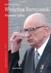Okładka książki Władysław Bartoszewski. Wywiad rzeka