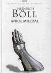 Okładka książki Anioł milczał Heinrich Böll