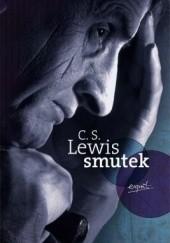 Okładka książki Smutek Clive Staples Lewis