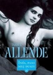 Okładka książki Ines, pani mej duszy Isabel Allende