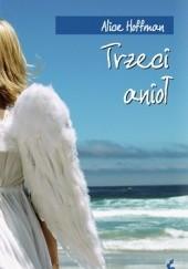 Okładka książki Trzeci anioł Alice Hoffman
