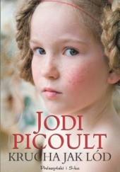 Okładka książki Krucha jak lód Jodi Picoult