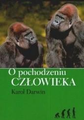 Okładka książki O pochodzeniu człowieka Karol Darwin
