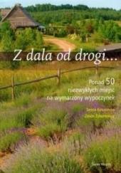 Okładka książki Z dala od drogi... Zenon Żyburtowicz,Teresa Kokocińska