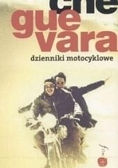 Okładka książki Dzienniki motocyklowe Ernesto Che Guevara