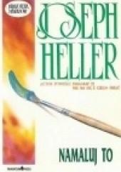 Okładka książki Namaluj to Joseph Heller