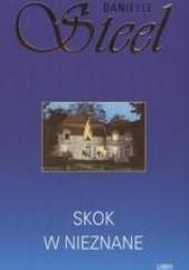 Okładka książki Skok w nieznane Danielle Steel
