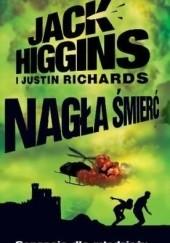 Okładka książki Nagła śmierć Justin Richards,Jack Higgins