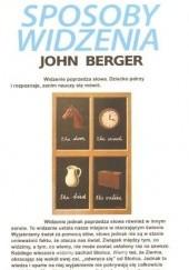 Okładka książki Sposoby widzenia John Berger