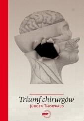 Okładka książki Triumf chirurgów Jürgen Thorwald