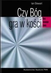 Okładka książki Czy Bóg gra w kości? Nowa matematyka chaosu Ian Stewart