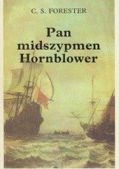 Okładka książki Pan midszypmen Hornblower Cecil Scott Forester