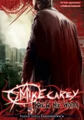 Okładka książki Krew nie woda Mike Carey