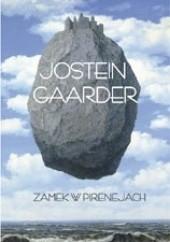 Okładka książki Zamek w Pirenejach Jostein Gaarder