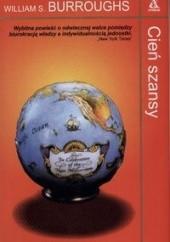 Okładka książki Cień szansy William Seward Burroughs