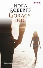 Okładka książki Gorący lód Nora Roberts
