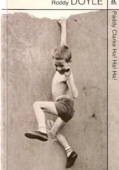 Okładka książki Paddy Clarke Ha! Ha! Ha! Roddy Doyle