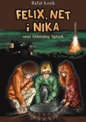 Okładka książki Felix, Net i Nika oraz Orbitalny Spisek Rafał Kosik