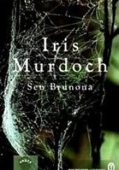 Okładka książki Sen Brunona Iris Murdoch
