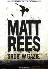 Okładka książki Grób w Gazie Matt Rees