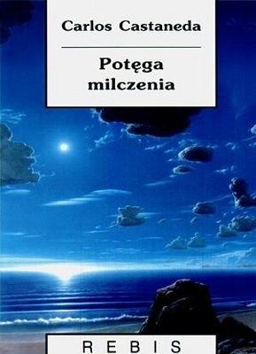 Okładka książki Potęga milczenia Carlos Castaneda