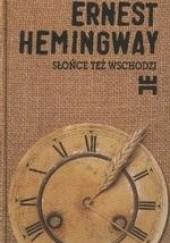 Okładka książki Słońce też wschodzi Ernest Hemingway