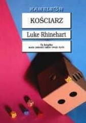 Okładka książki Kościarz Luke Rhinehart