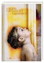 Okładka książki Tajemnica Philippe Grimbert