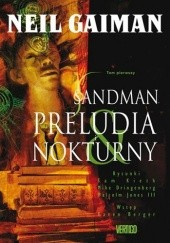 Okładka książki Sandman - Tom 1 - Preludia i nokturny Neil Gaiman, Sam Kieth, Mike Dringenberg, Malcolm Jones III