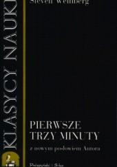 Okładka książki Pierwsze trzy minuty Steven Weinberg